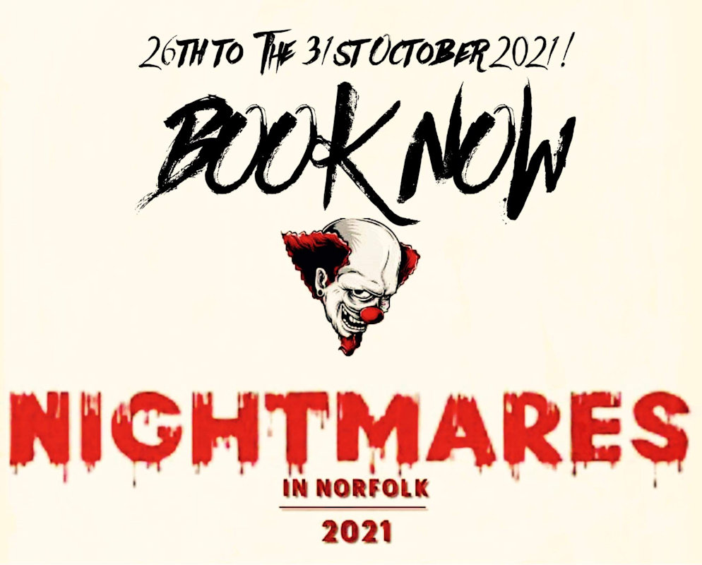 Nightmares in Norfolk, King's Lynn, College lane, England, PE330EW | Norfolk's most terrifying scare attraction Nightmares in Norfolk. Can you find your way to escape a deadly challenge as you and your crew will have to escape scare mazes in one big walkthrough for 2021. | New for Halloween