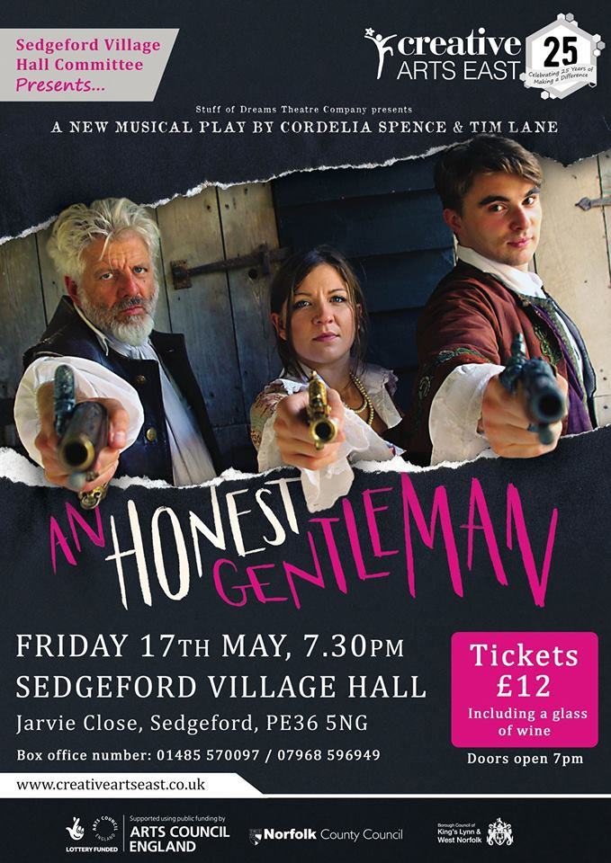 An Honest Gentleman, Sedgeford Village Hall, Jarvie Close, Sedgeford, PE36 5NG | A musical drama about the life of a Norfolk-born highwayman... | musical drama highwayman true story
