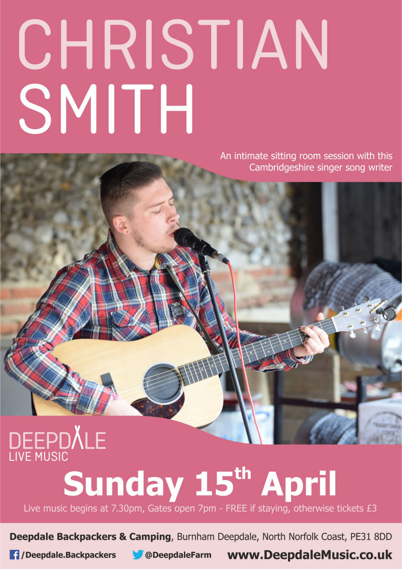 Christian Smith - Sunday Session, Deepdale Backpackers & Camping, Deepdale Farm, Burnham Deepdale, North Norfolk Coast, PE31 8DD | Enjoy a Sunday evening session with this Cambridgeshire singer song writer in the intimate setting of Deepdale Backpackers courtyard. | deepdale, music, live, happiness, celebration, north norfolk coast, activities, good, feelings, roaring, fire, foraging, walking, cycling, running, wildlife, nature