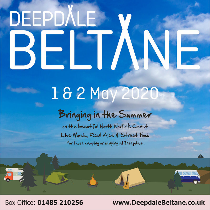 Deepdale Beltane 2020 | Bringing in the Summer on the beautiful North Norfolk Coast - Live Music, Real Ales & Street Food for those camping or staying at Deepdale - Dalegate Market | Shopping & Café, Burnham Deepdale, North Norfolk Coast, England, UK