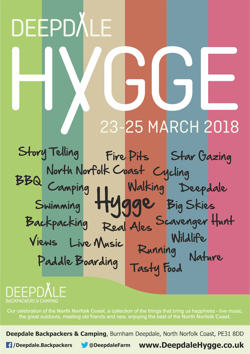 Deepdale Hygge | 23rd to 25th March 2018 | Our celebration of the North Norfolk Coast, a collection of the things that bring us happiness - live music, the great outdoors, meeting old friends and new, enjoying the best of the North Norfolk Coast