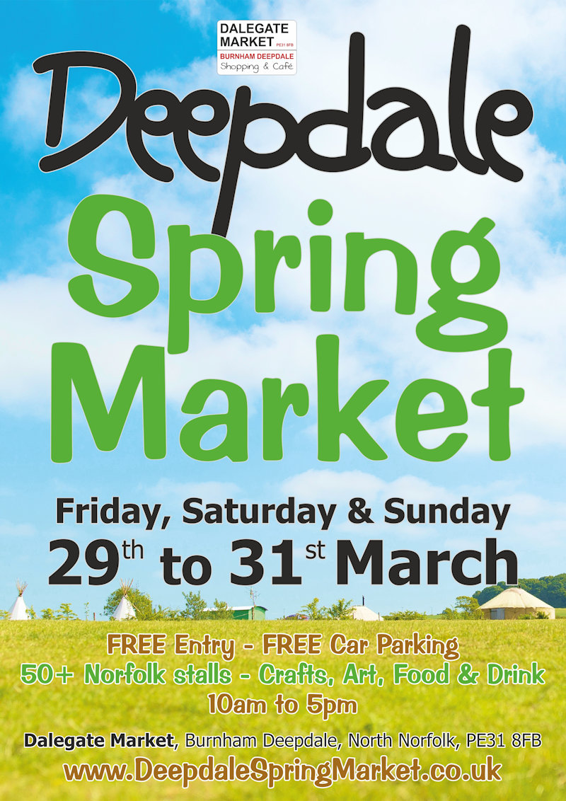 Deepdale Spring Market 2019 | At the Deepdale Spring Market, Dalegate Market will host 50+ Norfolk artisans and producers in two large marquees (Dalegate Tent & Orchard Tent), the beach hut Pop Up Shops and many outside stalls. - Dalegate Market | Shopping & Café, Burnham Deepdale, North Norfolk Coast, England, UK