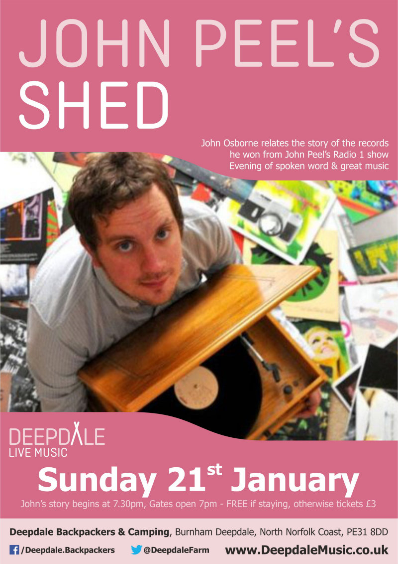 John Peel's Shed - Sunday Session | To start 2018 we thought we'd offer something a little different in our Deepdale Music programme, spoken word about music.  We are really pleased to welcome John Osborne, poet & story teller, to tell the story of the records he won from John Peel. - Dalegate Market | Shopping & Café, Burnham Deepdale, North Norfolk Coast, England, UK