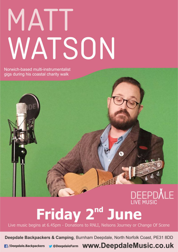 Matt Watson - Charity Music Gig, Deepdale Backpackers & Camping, Deepdale Farm, Burnham Deepdale, North Norfolk Coast, PE31 8DD | Norwich-based multi-instrumentalist, Matt Watson, gigs during his coastal charity walk along the North Norfolk Coast in aid of RNLI, Nelsons Journey and Change Of Scene. | deepdale, hygge, festival, music, live, danish, happiness, celebration, north norfolk coast, activities, good, feelings, roaring, fire, foraging, walking, cycling, running, wildlife, nature