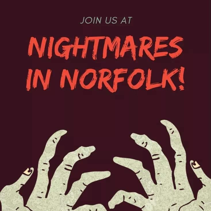 Halloween Nightmares in Norfolk | Welcome to Nightmares in Norfolk. An independently run event by a team of passionate horror lovers who want to make the most realistic and intense horror attraction in Norfolk. | 75 Station Road North, Walpole Cross Keys, King�s Lynn, Norfolk, PE34 4HB