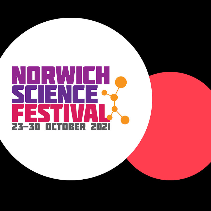 Norwich Science Festival, Various locations, see website for details | Norwich Science Festival will be back in-person and online from 23-30 October 2021 - expect hands-on science, engaging talks, fun family shows, fascinating exhibitions and cutting-edge science! | norwich, science, festival, forum, family, talks, workshops, engagement, exhibitions