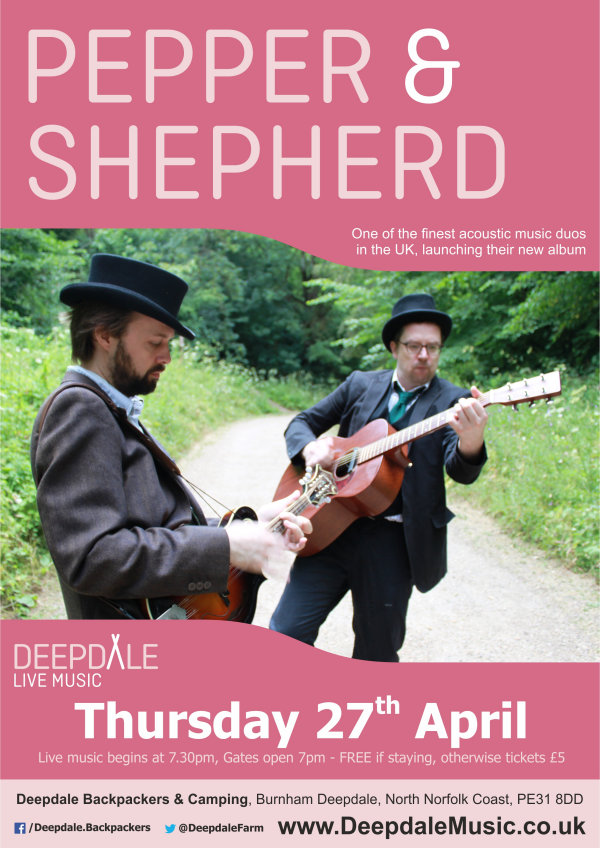 Pepper & Shepherd | One of the finest acoustic music duos in the UK, launching their new album with a live music gig here at Deepdale Backpackers & Camping. - Dalegate Market | Shopping & Café, Burnham Deepdale, North Norfolk Coast, England, UK