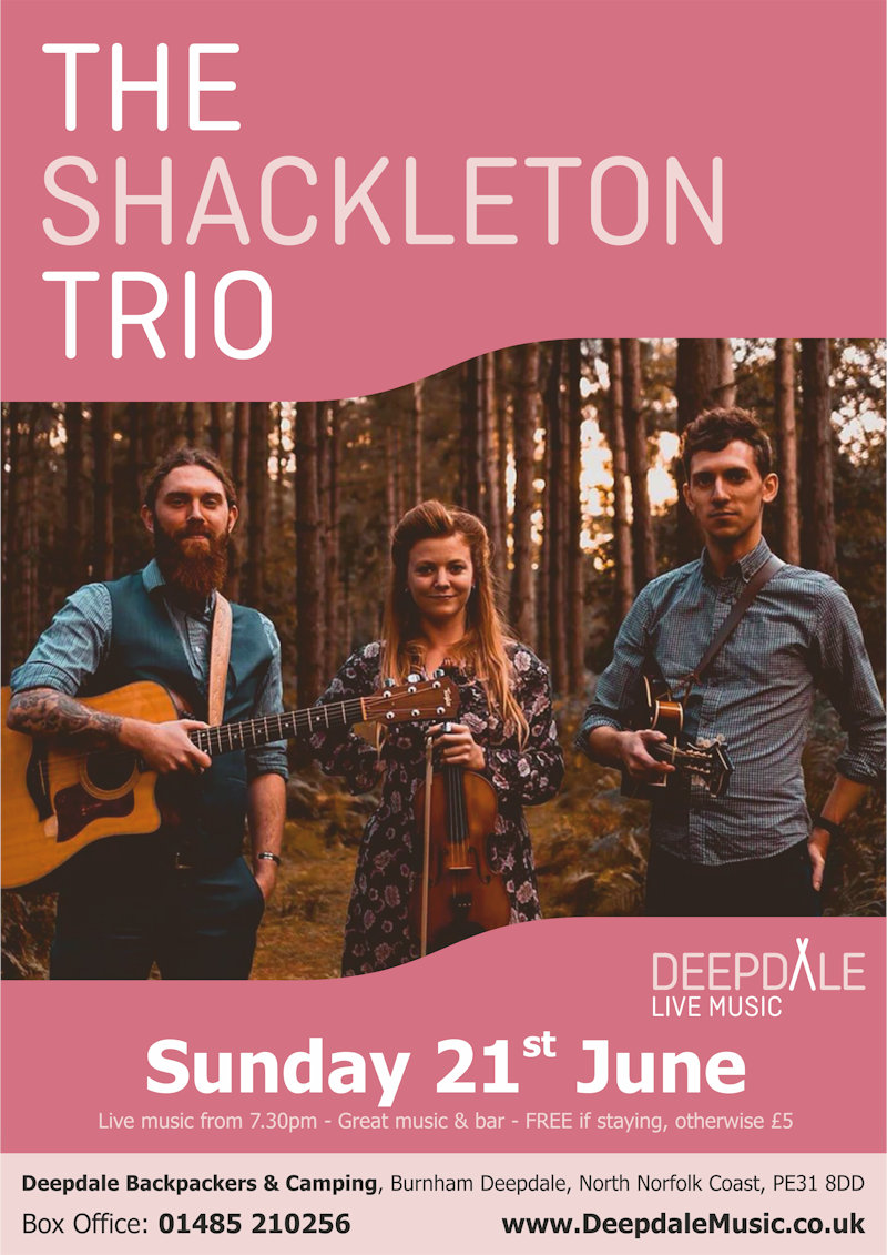 The Shackleton Trio - Sunday Session | The live music programme at Deepdale Backpackers & Camping continues with a courtyard Sunday Session from The Shackleton Trio.  The perfect soundtrack to a weekend exploring the North Norfolk Coast. - Dalegate Market | Shopping & Café, Burnham Deepdale, North Norfolk Coast, England, UK