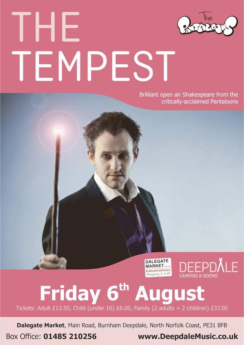 The Tempest - Open Air Theatre | We are thrilled to welcome back the critically-acclaimed Pantaloons for more open air theatre, their hilarious take on Shakespeare�s Tempest. | The Orchard, Dalegate Market, Burnham Deepdale, North Norfolk Coast, PE31 8FB