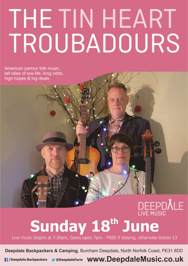 The Tin Heart Troubadours - Sunday Session | Our Sunday Sessions continue with an appearance from Norfolk-based Americana trio, The Tin Heart Troubadours. Their songs 'tell tall tales of low-life, long odds, high hopes and big deals ... short stories of hot nights & cold lead in Heaven & Hell! - Dalegate Market | Shopping & Café, Burnham Deepdale, North Norfolk Coast, England, UK