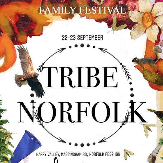 Tribe Norfolk Weekend, Happy Valley, North West Norfolk, in between the villages of Massingham and Grimston | Tribe Norfolk Weekend - Inspired by the county and its abundance of talent, Tribe Norfolk Weekend will be a showcase of local producers, makers, artists, foodies, businesses, musicians, wellness practioners, makers and a whole lot more! | Family Festival, Live Music, Workshops, Shopping, Outdoors, Family Friendly, Childrens Event, Dancing, Wellness, Yoga, Pilates, Massage, Astronomy, Wilderness, Woodland,