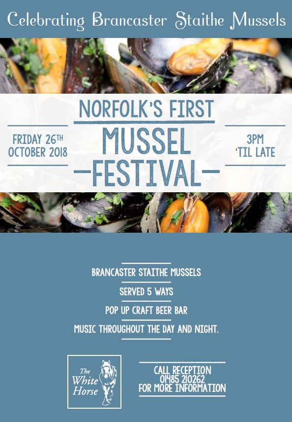 Norfolk's First Mussel Festival, The White Horse Brancaster Staithe | Celebrating Brancaster Staithe mussels - Mussels served 5 ways in our marsh-side heated marquee | Mussels