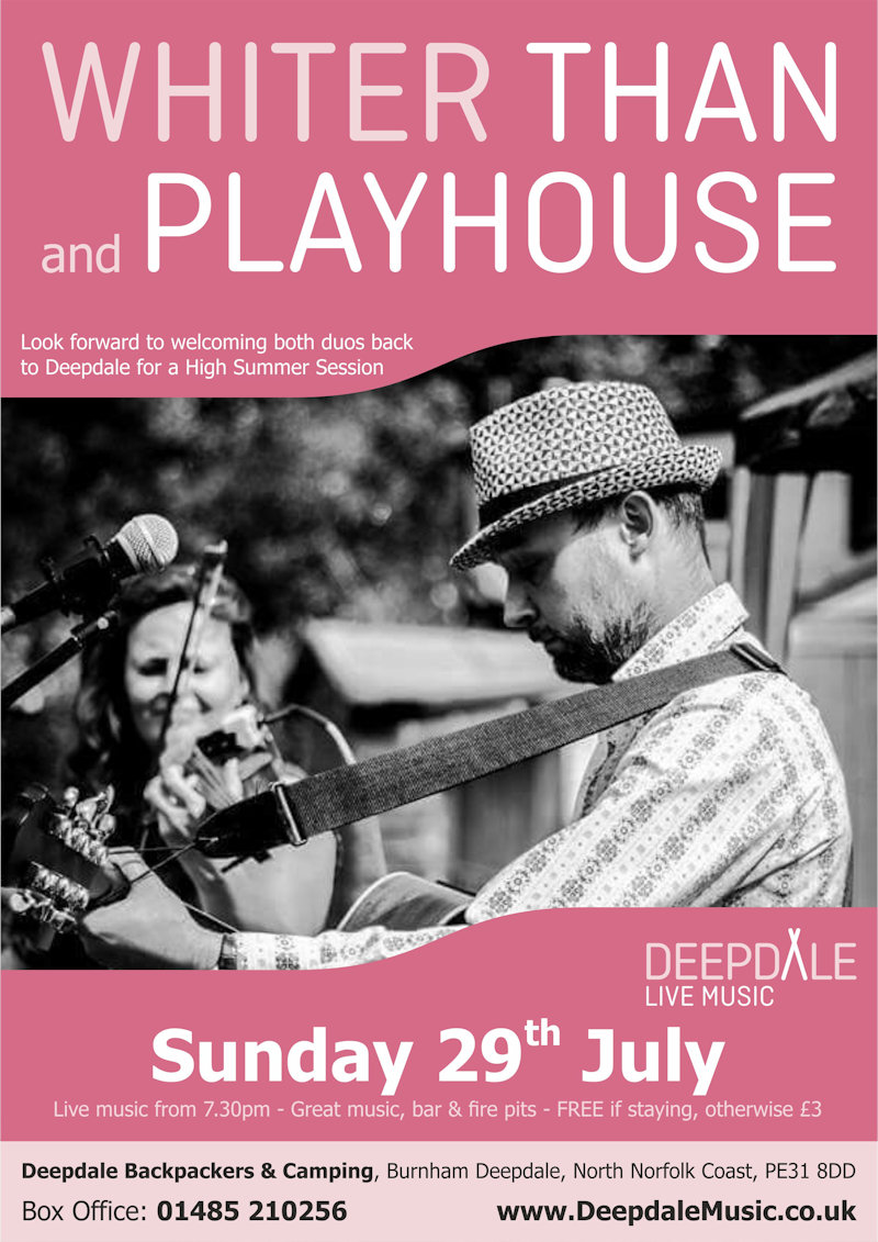 Whiter Than and Playhouse - Sunday Session | Our High Summer Sunday Session is with two friends of Deepdale, Whiter Than & Playhouse.  You may have caught Whiter Than in August last year, and Playhouse at previous Deepdale Christmas Markets.  Should be a great evening ... - Dalegate Market | Shopping & Café, Burnham Deepdale, North Norfolk Coast, England, UK