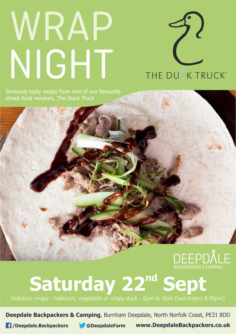 Deepdale Wrap Night | Seriously tasty duck & vegetarian wraps from the ever wonderful Duck Truck, served up at Deepdale during the evening.  Eat in the backpackers courtyard, take back to your tent or get a takeaway to take back home with you elsewhere in the village. - Dalegate Market | Shopping & Café, Burnham Deepdale, North Norfolk Coast, England, UK