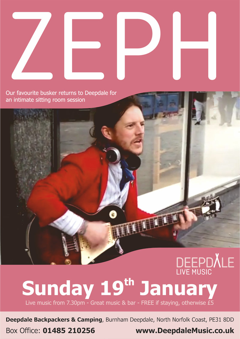 Zeph - Sunday Session | The live music programme at Deepdale Backpackers & Camping continues with a sitting room Sunday Session from our favourite busker, Zeph.  The perfect excuse to escape to the beautiful North Norfolk Coast in January. - Dalegate Market | Shopping & Café, Burnham Deepdale, North Norfolk Coast, England, UK