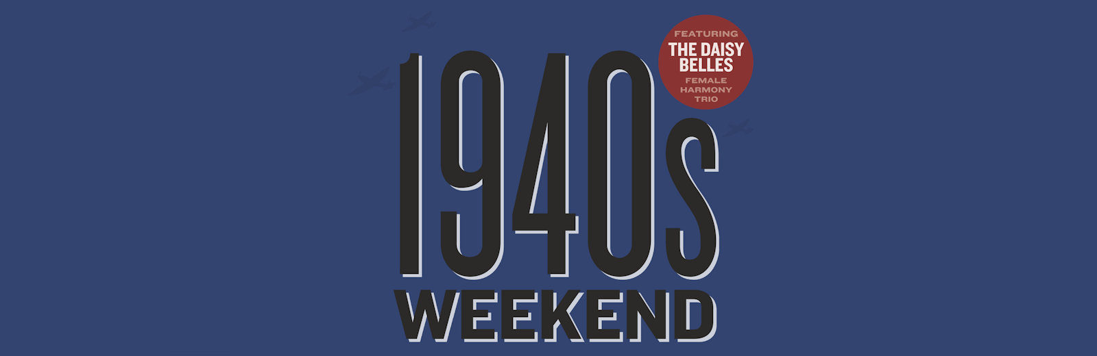 Deepdale 1940s Weekend | 11th to 13th May 2018