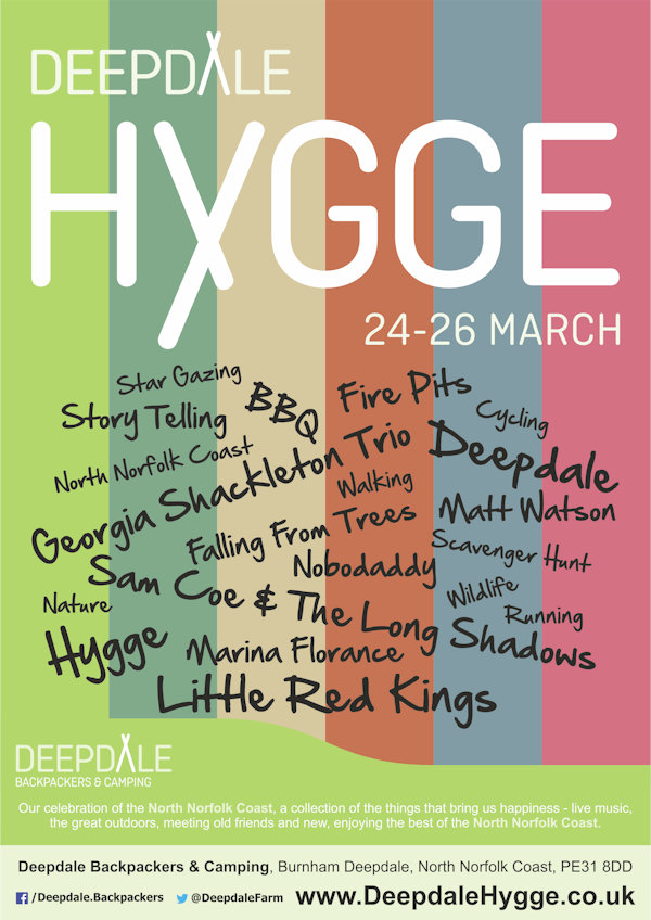 Deepdale Hygge | 24th to 26th March 2017 | Our celebration of the North Norfolk Coast, a collection of the things that bring us happiness - live music, the great outdoors, meeting old friends and new, enjoying the best of the North Norfolk Coast